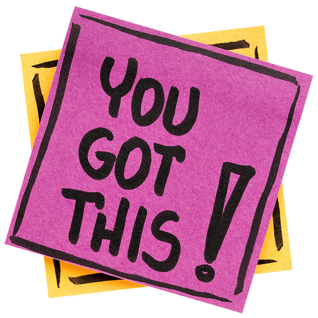 Words of encouragement saying You Got This!